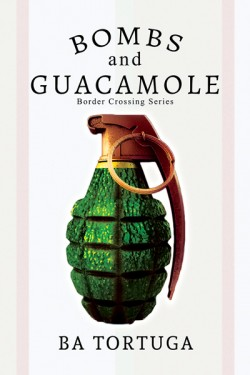 Book Cover: Bombs and Guacamole