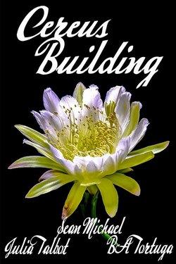 Book Cover: Cereus: Building