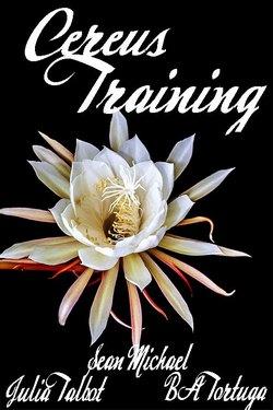 Book Cover: Cereus: Training
