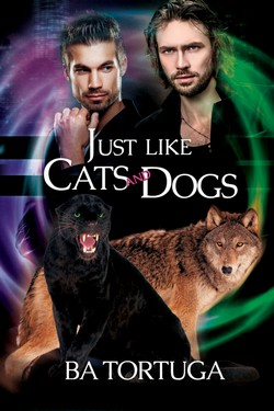 Book Cover: Just Like Cats and Dogs