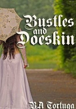 Book Cover: Bustles and Doeskin