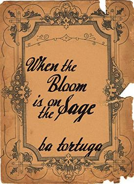 Book Cover: When the Bloom is on the Sage